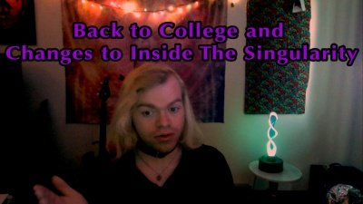 Back to College and Changes to Inside The Singularity